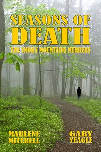 Seasons of Death: The Smoky Mountain Murders